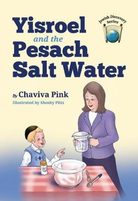 Yisroel and the Pesach Salt Water - Chaviva Pink