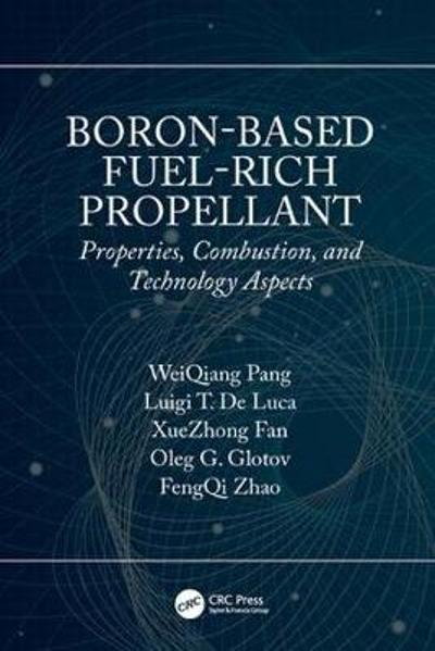 Boron-Based Fuel-Rich Propellant - WeiQiang Pang