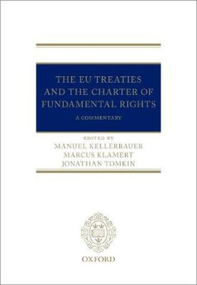 The EU Treaties and the Charter of Fundamental Rights - Manuel Kellerbauer