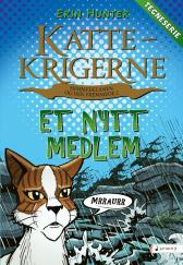 Et nytt medlem - Erin Hunter Dan Jolley James L. Barry Tora Larsen Morset