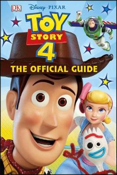 Disney Pixar Toy Story 4 The Official Guide - DK