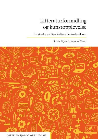 Litteraturformidling og kunstopplevelse - Anne Skaret
