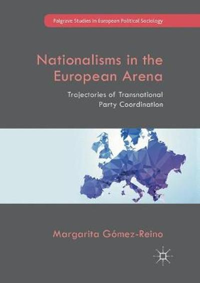 Nationalisms in the European Arena - Margarita Gomez-Reino