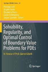 Solvability, Regularity, and Optimal Control of Boundary Value Problems for PDEs - Pierluigi Colli Angelo Favini Elisabetta Rocca Giulio Schimperna Jurgen Sprekels