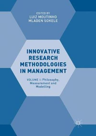 Innovative Research Methodologies in Management - Luiz Moutinho
