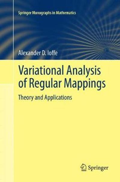 Variational Analysis of Regular Mappings - Alexander D. Ioffe