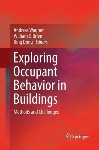 Exploring Occupant Behavior in Buildings - Andreas Wagner