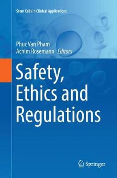 Safety, Ethics and Regulations - Phuc Van Pham