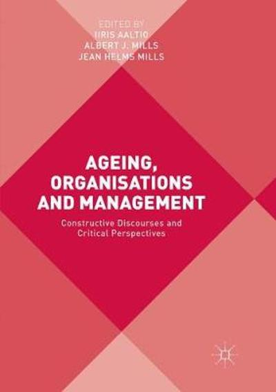 Ageing, Organisations and Management - Iiris Aaltio