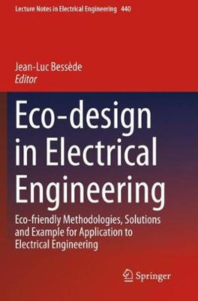 Eco-design in Electrical Engineering - Jean-Luc Bessede