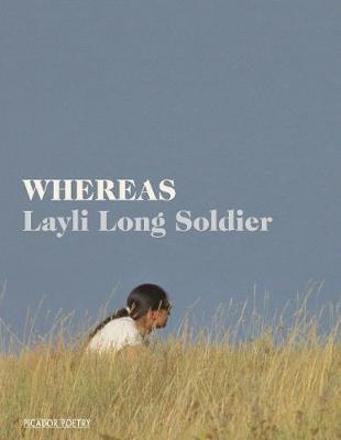 WHEREAS - Layli Long Soldier