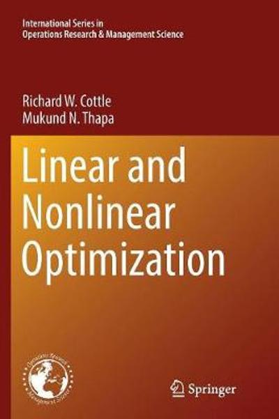 Linear and Nonlinear Optimization - Richard W. Cottle