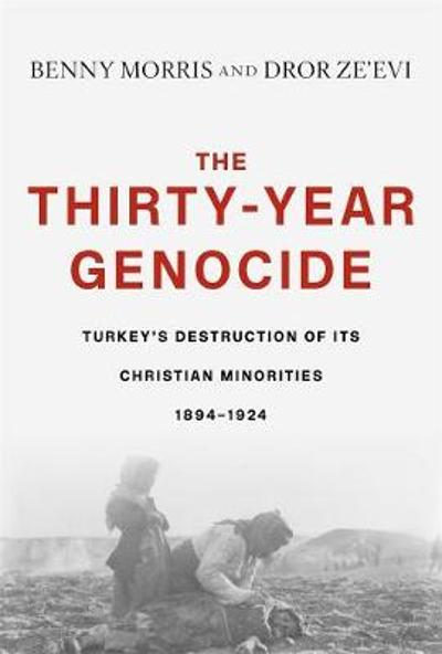 The Thirty-Year Genocide - Benny Morris