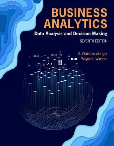 Business Analytics - S. Christian Albright