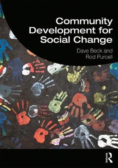Community Development for Social Change - Dave Beck