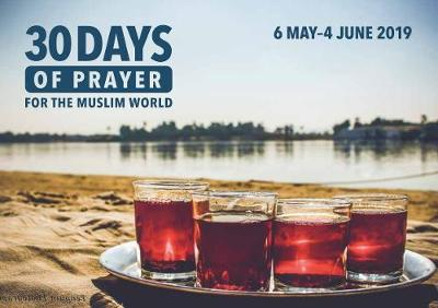 30 Days of Prayer for the Muslim World 2019 (General Edition) - The Editors