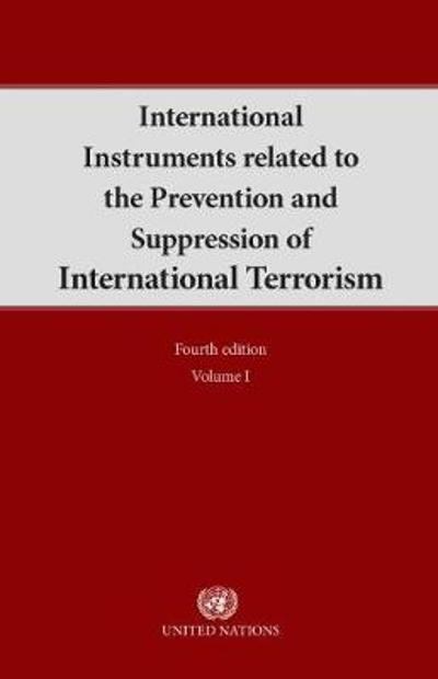 International instruments related to the prevention and suppression of international terrorism - United Nations: Office of Legal Affairs