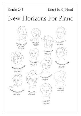New Horizons For Piano: Grades 2-3 - Hazel