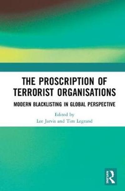 The Proscription of Terrorist Organisations - Lee Jarvis