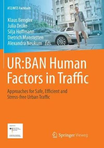 UR:BAN Human Factors in Traffic - Klaus Bengler