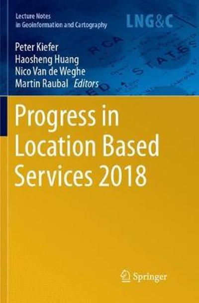 Progress in Location Based Services 2018 - Peter Kiefer
