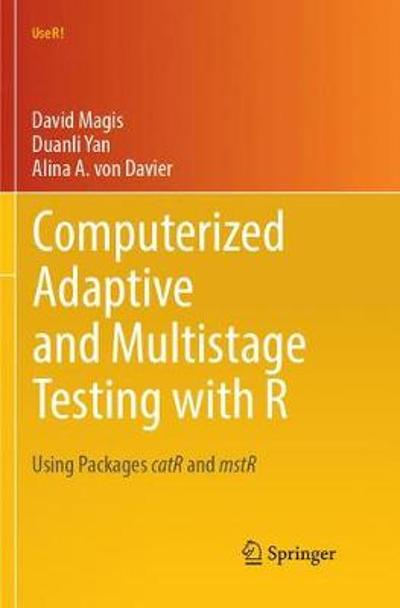 Computerized Adaptive and Multistage Testing with R - David Magis
