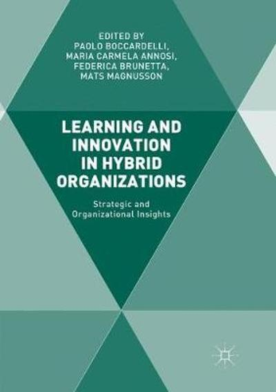 Learning and Innovation in Hybrid Organizations - Paolo Boccardelli