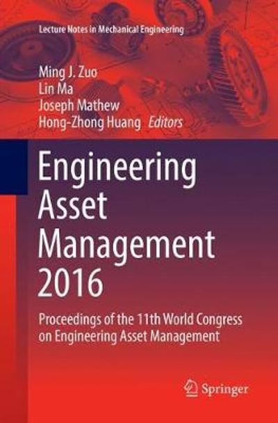 Engineering Asset Management 2016 - Ming J. Zuo
