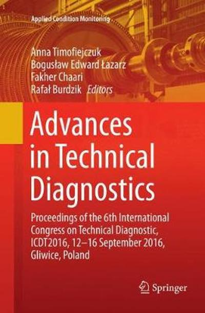 Advances in Technical Diagnostics - Anna Timofiejczuk