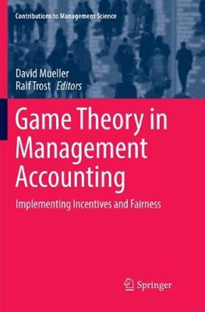 Game Theory in Management Accounting - David Mueller
