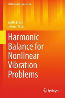 Harmonic Balance for Nonlinear Vibration Problems - Malte Krack
