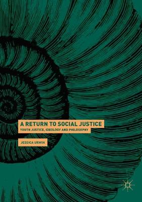 A Return to Social Justice - Jessica Urwin