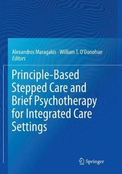 Principle-Based Stepped Care and Brief Psychotherapy for Integrated Care Settings - Alexandros Maragakis