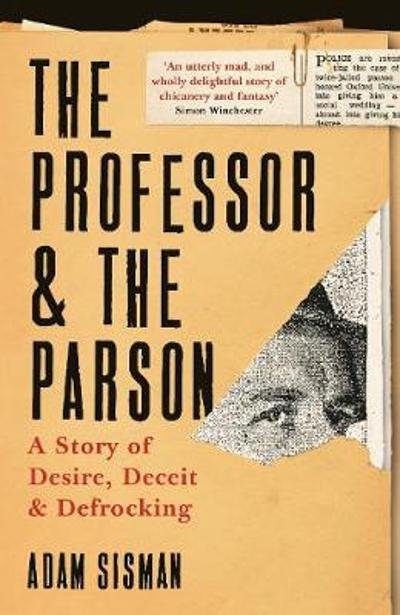 The Professor and the Parson - Adam Sisman