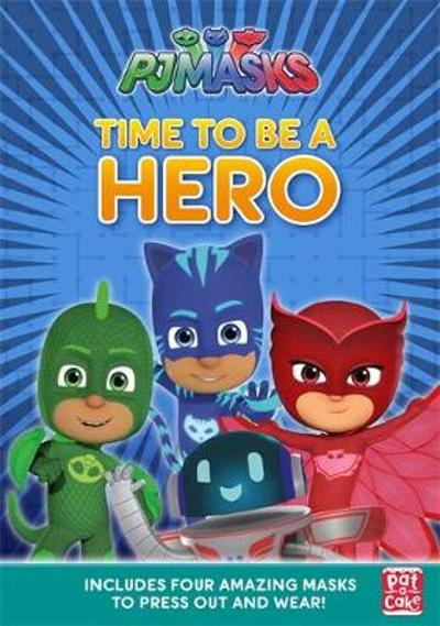 PJ Masks: Time to Be a Hero - Pat-a-Cake