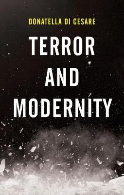 Terror and Modernity - Donatella Di Cesare