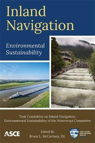 Inland Navigation - Task Committee on Inland Navigation of the Waterways Committee