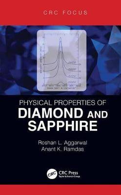 Physical Properties of Diamond and Sapphire - Roshan L. Aggarwal