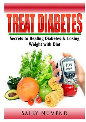 Treat Diabetes - Sally Numend