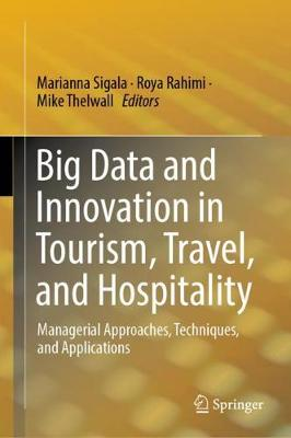 Big Data and Innovation in Tourism, Travel, and Hospitality - Marianna Sigala