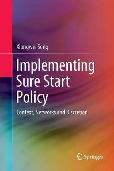Implementing Sure Start Policy - Xiongwei Song