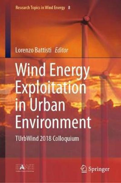 Wind Energy Exploitation in Urban Environment - Lorenzo Battisti