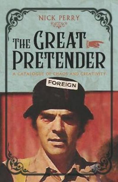 The Great Pretender - Nick Perry