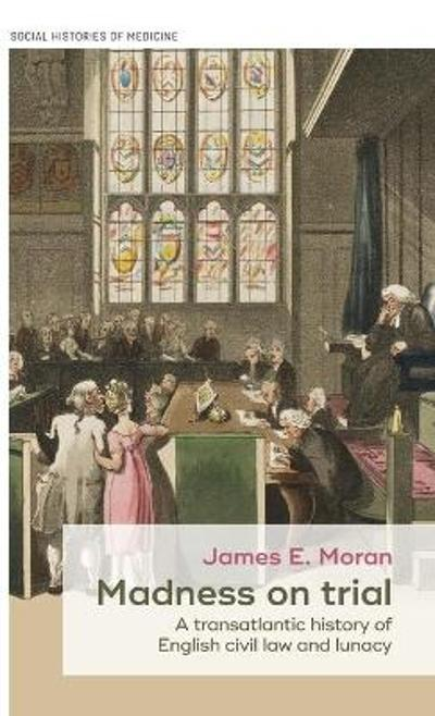 Madness on Trial - James Moran