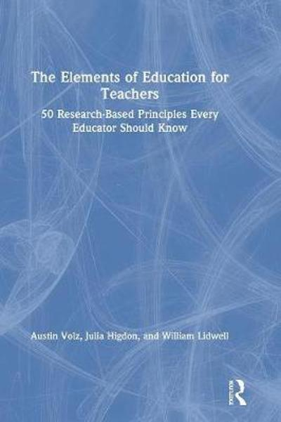 The Elements of Education for Teachers - Austin Volz