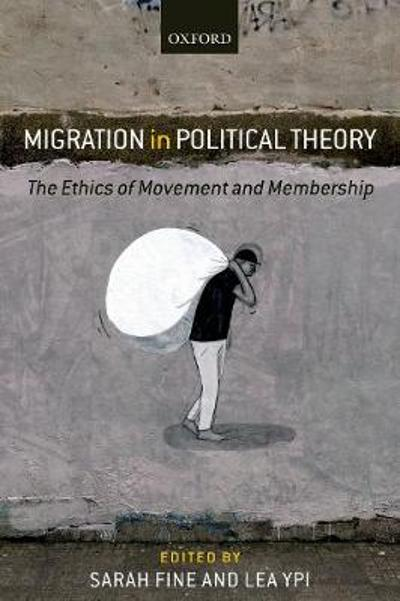 Migration in Political Theory - Sarah Fine
