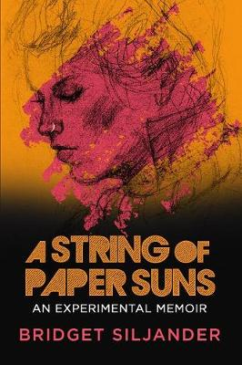 A String of Paper Suns - Bridget Siljander