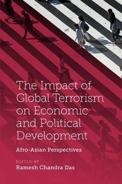 The Impact of Global Terrorism on Economic and Political Development - Dr Ramesh Chandra Das