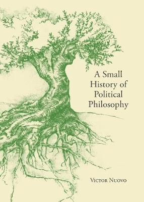 A Small History of Political Philosophy - Victor Nuovo