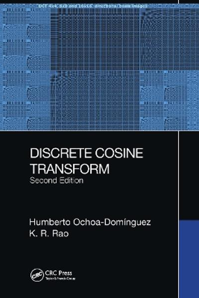 Discrete Cosine Transform, Second Edition - Humberto Ochoa-Dominguez